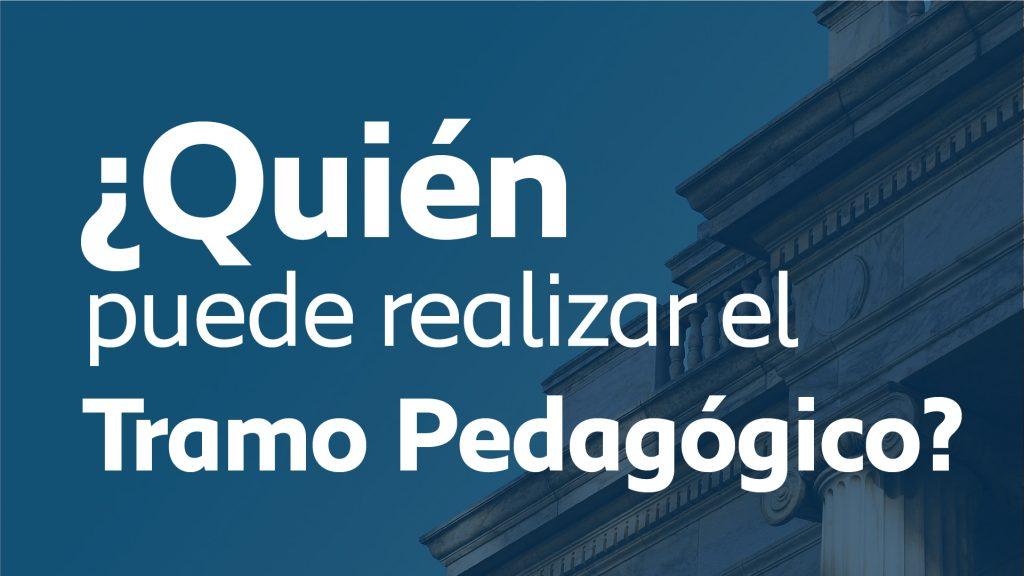 Foto de portada de ¿Quién puede realizar el Tramo Pedagógico?